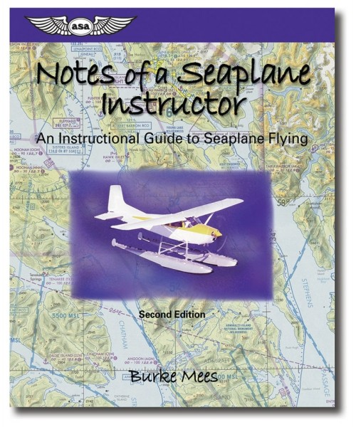 ASA, Notes of a Seaplane Instructor