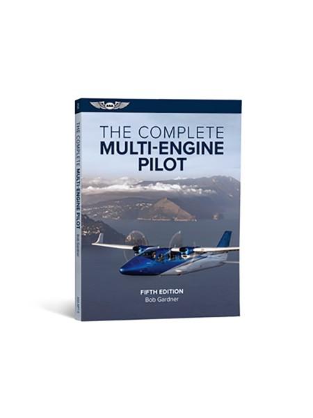 ASA, The Complete Multi-Engine Pilot