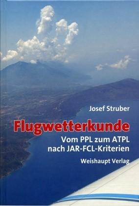 Flugwetterkunde - vom PPL zum ATPL nach JAR-FCL-Kriterien