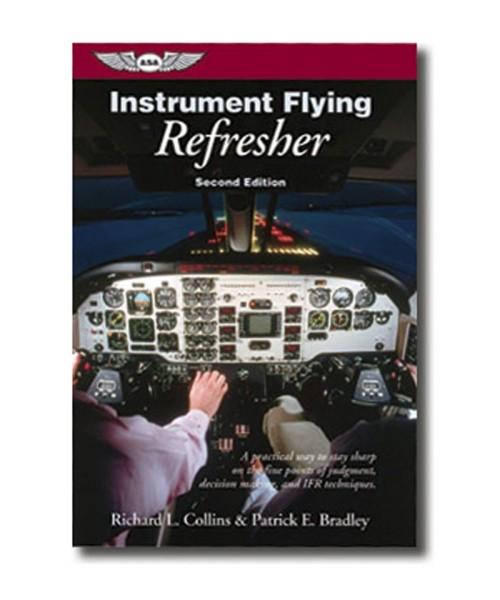 ASA, Instrument Flying Refresher