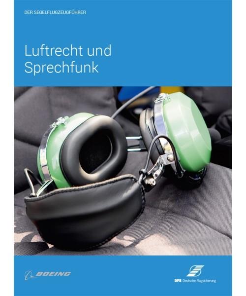 Der Segelflugzeugführer - Luftrecht und Sprechfunk