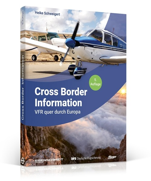 Cross Border Information - VFR around Germany, German Edition