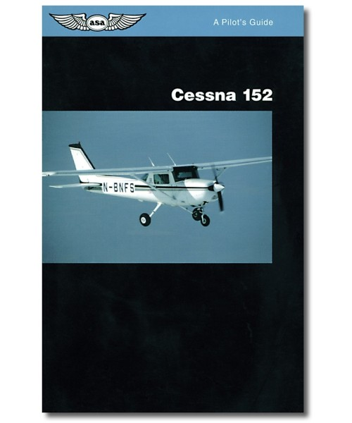 ASA, Cessna 152 Pilots Guide