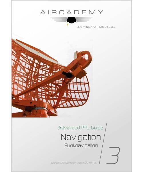 AirCademy Advanced PPL-Guide - Navigation (Band 3)