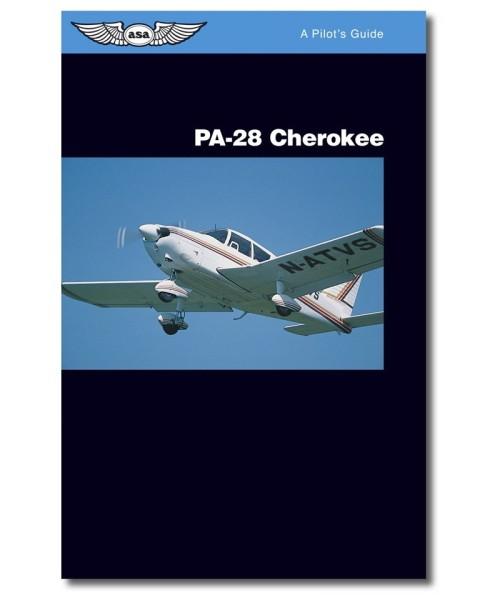 ASA, PA 28 Piper Cherokee Pilots Guide