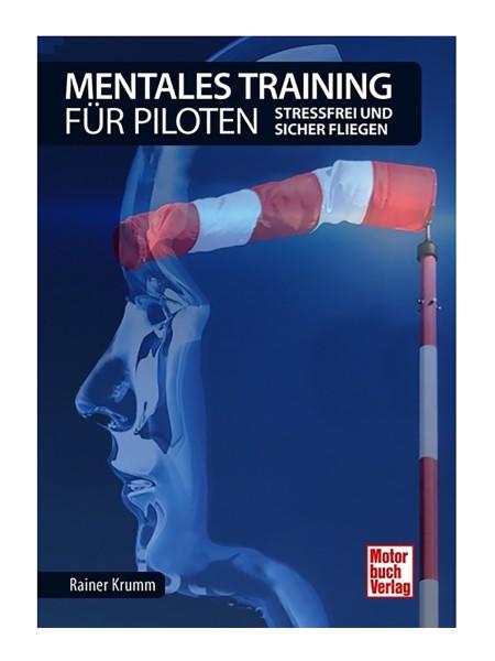 Mentales Training für Piloten - stressfrei und sic