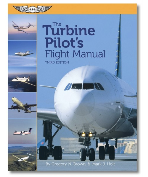 ASA - The Turbine Pilot's Flight Manual