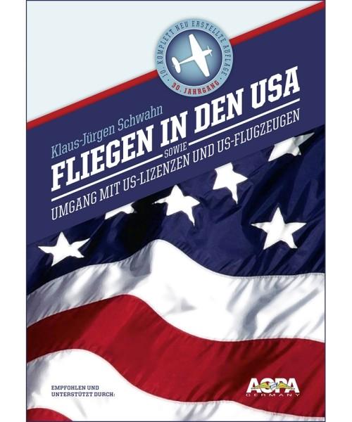 Fliegen in den USA - sowie Umgang mit US-Lizenzen / -Flugzeugen
