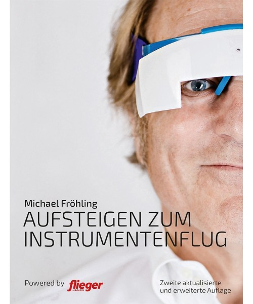 Aufsteigen zum Instrumentenflug - 2nd Edition (Original Version)