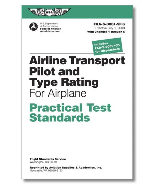 ASA, ATP & Type Rating (for Airplane) - Practical Test Standards