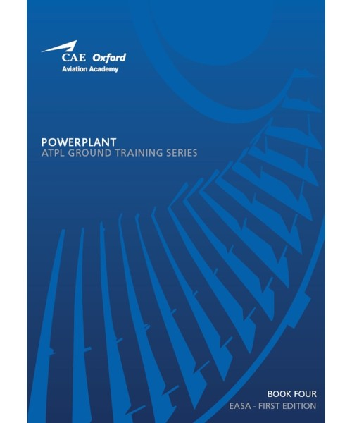 Aircraft General Knowledge / Powerplant - CAE Oxford EASA ATPL Training Manual (Book 4)