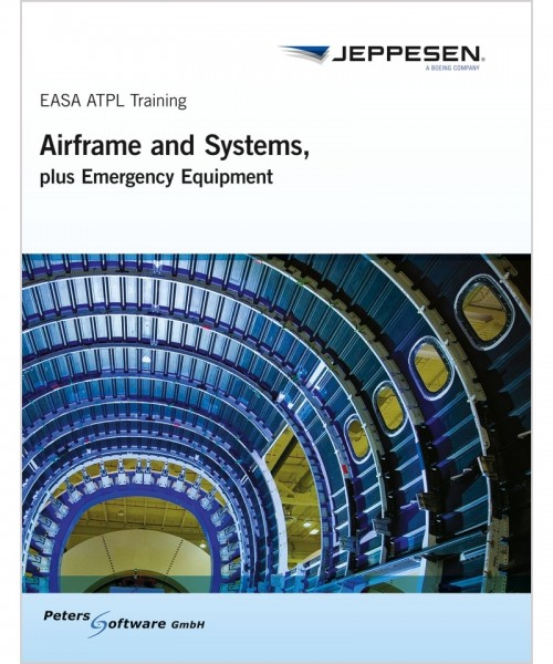 Jeppesen EASA ATPL Training - Airframe, Systems and Emergency Equipment