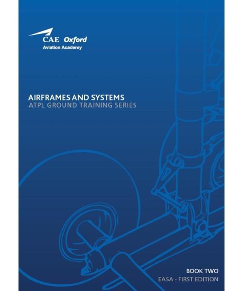 Aircraft General Knowledge / Airframes & Systems - CAE Oxford EASA ATPL Training Manual (Buch 2)