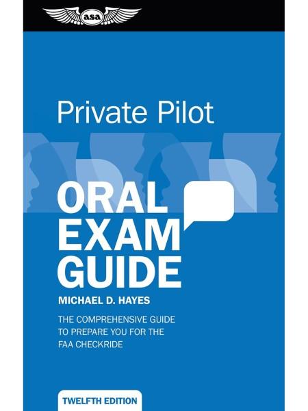 ASA, Private Oral Exam Guide