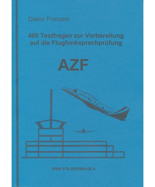 400 Testfragen AZF - Franzen Verlag