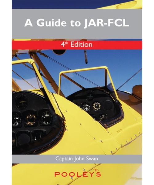 A Guide to JAR-FCL - 4th Edition