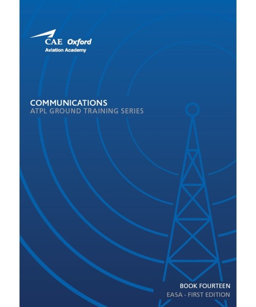 Communications - CAE Oxford EASA ATPL Training Manual (Book 14)