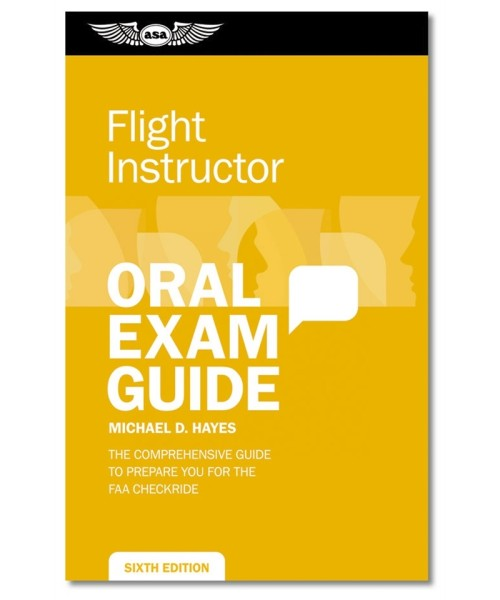 ASA - Flight Instructor Oral Exam Guide
