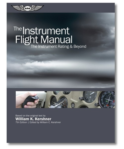 ASA, The Instrument Flight Manual