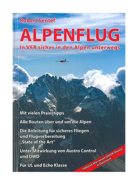 Alpenflug - In VFR sicher in den Alpen unterwegs
