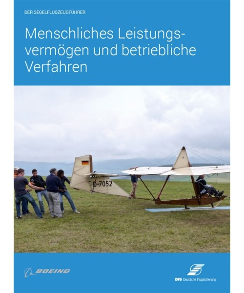 Der Segelflugzeugführer - Menschliches Leistungsvermögen und Betriebliche Verfahren