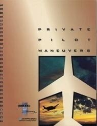 Jeppesen Guided Flight Discovery - Private Pilot Maneuvers Manual