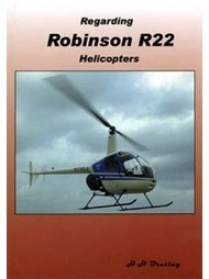 Regarding Robinson R22 Helicopters