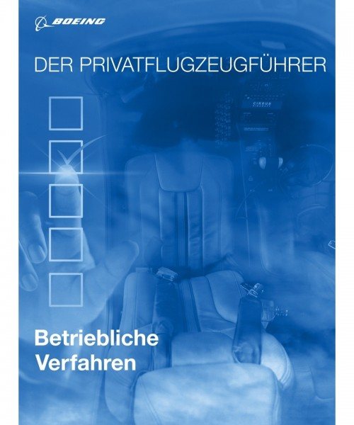 Der Privatflugzeugführer - Betriebliche Verfahren